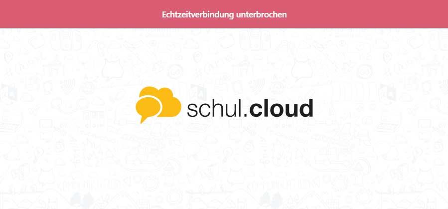 schul.cloud Echtzeitverbindung unterbrochen